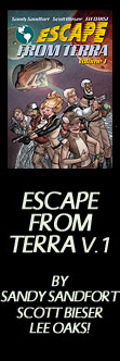 Escape From Terra, Volume 1 - By Sanyd Sandfort, Scott Bieser & Lee Oaks!
