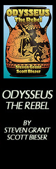 Odysseus The Rebel - By Steven Grant & Scott Bieser