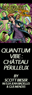 Quantum Vibe: Château Périlleux - By Scott Bieser w/Lea Jean Badellas & Gus Mendes