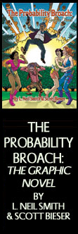 The Probability Broach: The Graphic Novel - by L. Neil Smith & Scott Bieser